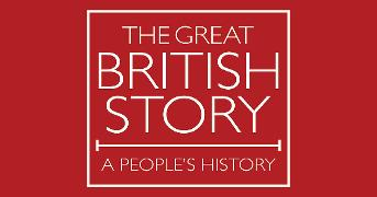 The Great British Story A People's History